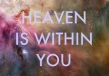 heaven is within you